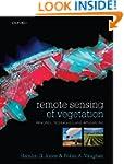 Remote Sensing of Vegetation: Princip...
