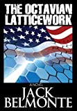 img - for The Octavian Latticework (Uprising 2024 #1) book / textbook / text book