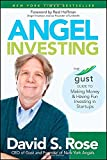 img - for Angel Investing: The Gust Guide to Making Money and Having Fun Investing in Startups book / textbook / text book