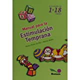 img - for Manual Para La Estimulacion 1 a 18 Meses (Spanish Edition) book / textbook / text book