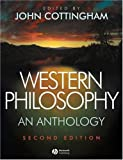 Western Philosophy: An Anthology (1405124784) by Cottingham, John G.
