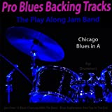 Pro Blues Backing Tracks (Chicago Blues in A) [For Drummers]