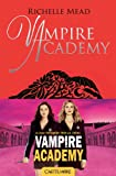 Baiser de l'ombre: Vampire Academy, T3