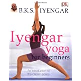 Iyengar Yoga For Beginnersby B.K.S. Iyengar