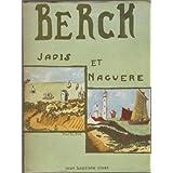 Berck jadis & naguère / Jean-Baptiste Rivet | RIVET, Jean-Baptiste - (des RIVET Jean-Bart). Auteur