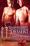 Strawberries for Dessert (Coda Series Book 4)