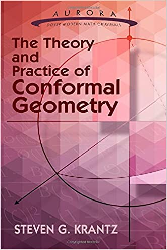 The Theory and Practice of Conformal Geometry (Aurora: Dover Modern Math Originals)