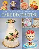 Artisan Cake Companys Visual Guide to Cake Decorating
