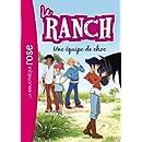 Le Ranch 05 - Une équipe de choc