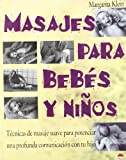 img - for Masajes Para Bebes Y Ninos/Massages for Babies and Kids (Manuales Para La Salud) (Spanish Edition) book / textbook / text book