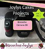 Bizcocho Cámara en 3 Dimensiones (Joylys Cakes- Guias paso a paso) (Spanish Edition)