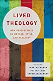 img - for Lived Theology: New Perspectives on Method, Style, and Pedagogy book / textbook / text book