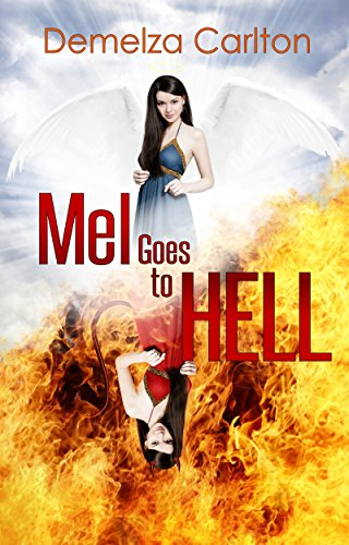 Mel Goes To Hell by Demelza Carlton ebook deal