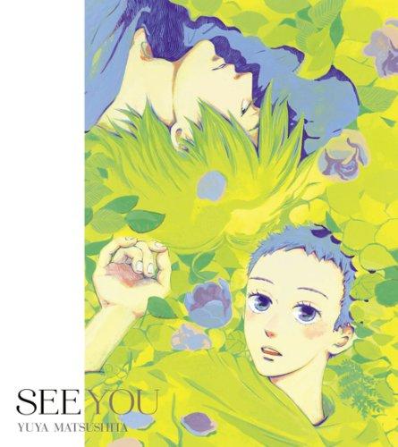 SEE YOU(期間生産限定アニメ盤)(DVD付)
