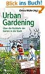 Urban Gardening: �ber die R�ckkehr de...