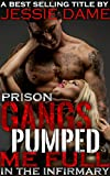 Prison Gangs Pumped Me Full in the Infirmary: Rough Aggressive Prisoners Take What They Want