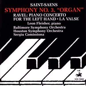 "Saint-Saëns: Symphony No. 3, ""Organ"" / Ravel: Piano Concerto For The Left Hand & La Valse"