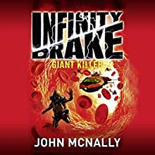 Giant Killer: Infinity Drake, Book 3 Audiobook by John McNally Narrated by Sean Ohlendorf