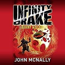 Giant Killer: Infinity Drake, Book 3 | Livre audio Auteur(s) : John McNally Narrateur(s) : Sean Ohlendorf