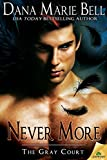 Never More (The Gray Court)
