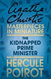 The Kidnapped Prime Minister: An Agatha Christie Short Story