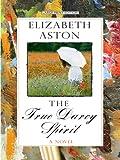 The True Darcy Spirit (Thorndike Clean Reads)