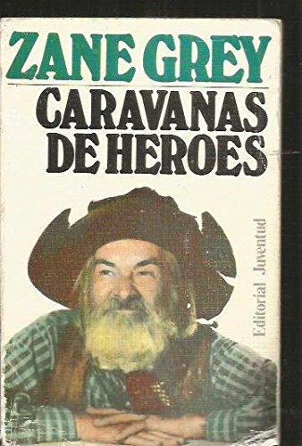 Caravanas De Héroes