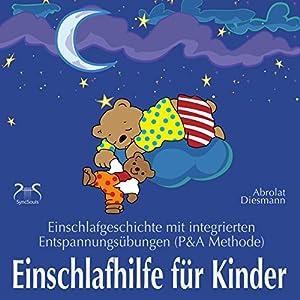 Einschlafhilfe für Kinder Hörbuch