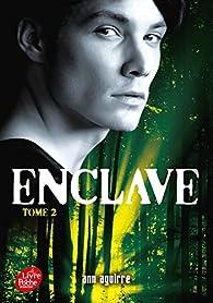 Enclave, tome 2 : Salvation par Ann Aguirre