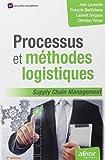 Processus et méthodes logistiques - supply chain management