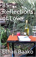 85 Reflections of Love [Kindle Edition]
