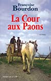 img - for La Cour aux paons book / textbook / text book