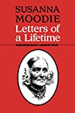 Susanna Moodie: Letters of a Lifetime (Heritage)