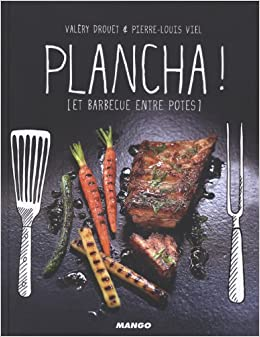 plancha ! ; et barbecues entre potes (French) Hardcover