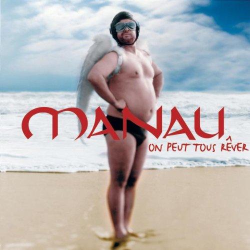 Manau - On Peut Tous Rever - Zortam Music