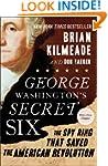 George Washington's Secret Six: The S...