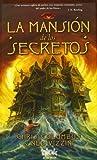 La mansion de los secretos (Spanish Edition) (8415579497) by Chris Columbus