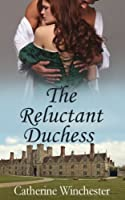 The Reluctant Duchess (English Edition)