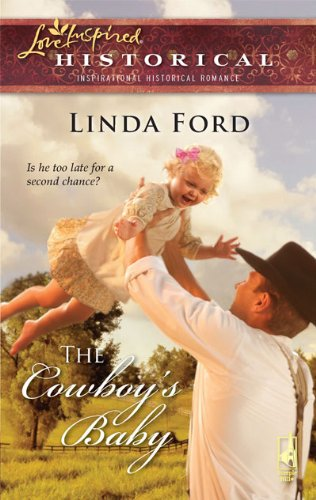 Image of The Cowboy's Baby (Steeple Hill Love Inspired Historical #54)