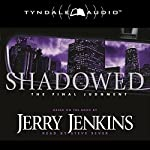 Shadowed: The Final Judgment | Jerry B. Jenkins
