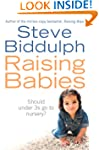 Raising Babies: Should under 3s go to...