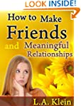 How to Make Friends and Meaningful Re...