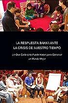 LA RESPUESTA BAHÁ'Í ANTE LA CRISIS DE NUESTRO TIEMPO: LO QUE CADA UNO PUEDE HACER PARA CONSTRUIR UN MUNDO MEJOR (SPANISH EDITION)