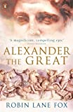 Alexander the Great (0141020768) by Fox, Robin Lane