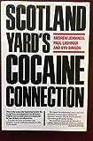 Scotland Yard's Cocaine Connection