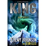 Callsign: King - Blackout (Jack Sigler / Chess Team - Chesspocalypse Novellas Book 8)