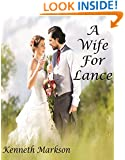 A WIFE FOR LANCE (A Clean Historical Mail Order Bride Western Victorian Romance)