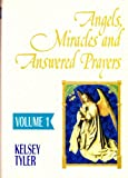 img - for ANGELS, MIRACLES AND ANSWERED PRAYERS IN 2 VOLUMES. VOL. 1 : ANSWERED PRAYERS IN EVERYDAY LIFE. VOL. 2 : ANGEL ENCOUNTERS IN EVERYDAY LIFE book / textbook / text book