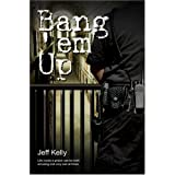 Bang 'em Up (Vanguard)by Jeff Kelly