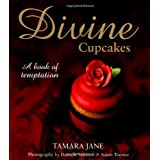 Divine Cupcakes: A Book of Temptationby Tamara Jane